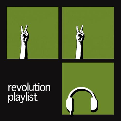 Revolution Playlist