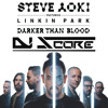 Steve Aoki & Linkin Park - Darker Than Blood (DJ Score Remix)