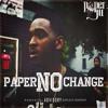 Paper Ju ft Trap Black - Wats My Name - Paper No Change #PNC
