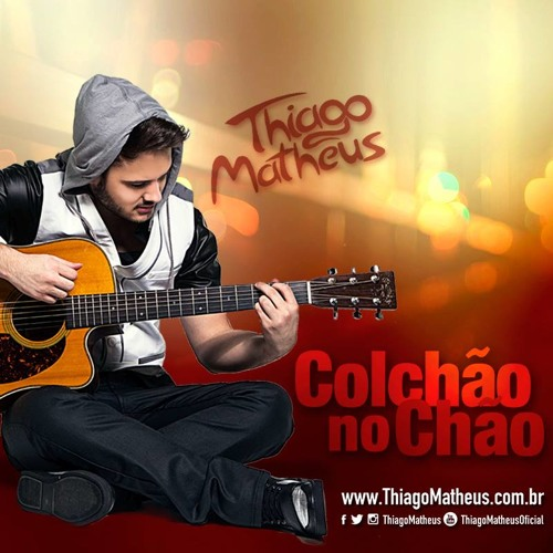 Baixar Thiago Matheus - Colchão no Chão