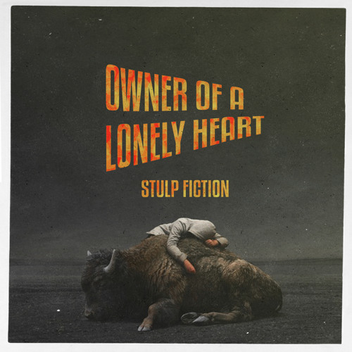 Stulp Fiction - Owner of a Lonely Heart (Radio Edit)