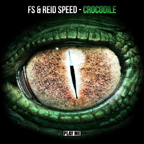FS & Reid Speed - Crocodile (Original Mix) [Preview]