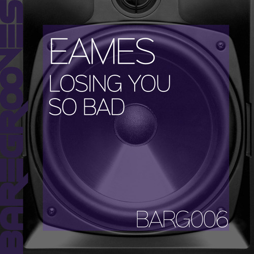 Eames - Losing You