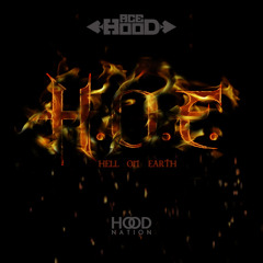 H.O.E (Hell On Earth)prod by Reazy Renegade