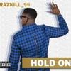 01 Hold On (explicit) #JulyAllowance #MonthlyAllowance