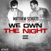 We Own The Night (Explicit)