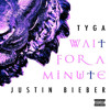 Tyga ft Justin Bieber - Wait For A Minute (Chopped & Screwed)