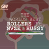 GW D WORLD  BEST ROLLERS   HUSSEIN NAZE & STONER HQ