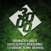 Rain City Riot - Daylights Bleeding [Terror Tone Remix] [Free Download]