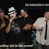 The Babysitters Circus - Standing Out In The Crowd