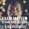 Stand and Deliver - FREE (Live Acoustic Performance) --- WATCH VIDEO