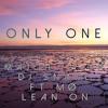 Major Lazer & DJ Snake Ft. MØ - Lean on [ONLY ONE REMIX]