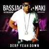 Usher, Lil Jon, MAKJ & Bassjackers - DERP Yeah Down (Victor Siriani, Ash Simons)