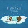 [FutureTrax Exclusive]Stereoman - We Don't Sleep (Original Mix)