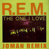 REM - The One I Love (Joman Remix)Officially Supported by REM