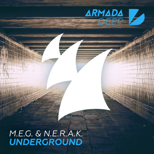 M.E.G. & N.E.R.A.K. - Underground [OUT NOW]