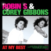 Robin S & Corey Gibbons - At My Best (Alex Colle Rmx)2009