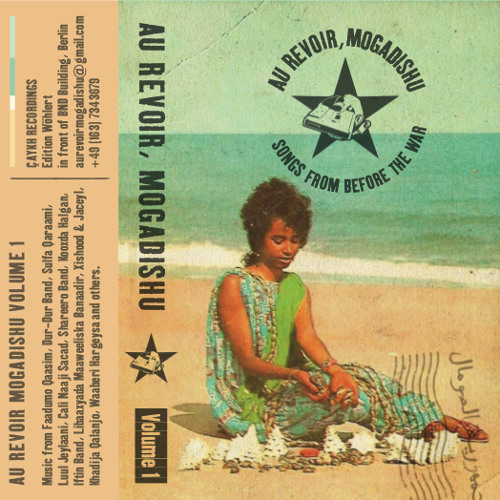 Au Revoir, Mogadishu Vol. 1 - Songs From Before The War