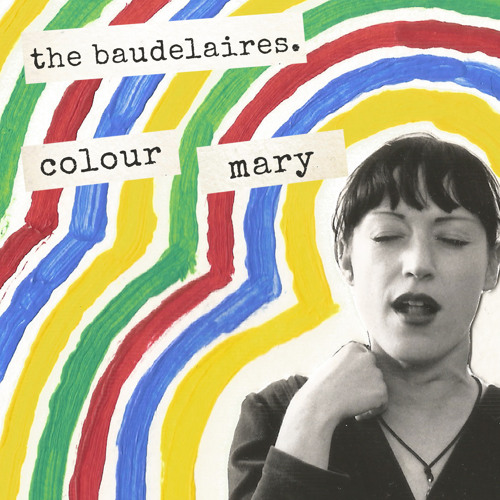 The Baudelaires- Colour Mary