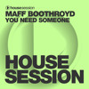 Maff Boothroyd - You Need Someone (RobbieG Remix)