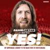 Yes! by Daniel Bryan & Craig Tello (Audiobook Extract) read by Daniel Bryan