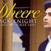 Dheere Dheere Zack Knight Ft Khiza Kumar Sanu