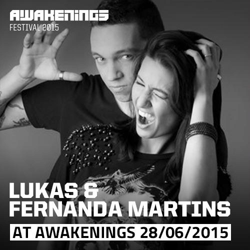 Lukas & Fernanda Martins @ Awakenings Festival 2015 - Day Two (28-06-2015)