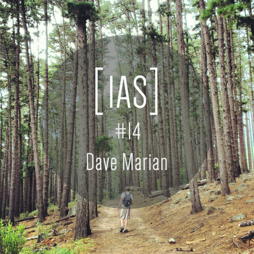 Intrinsic Audio Sessions [IAS] # 14 - Dave Marian