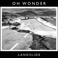 Oh Wonder Landslide Artwork