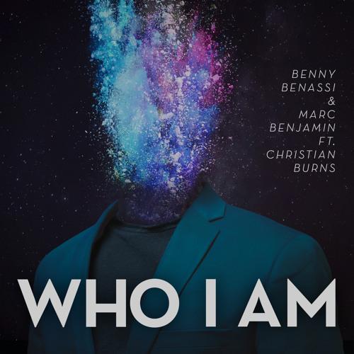 Benny Benassi & Marc Benjamin - Who I Am (ft. Christian Burns)(Snippet)