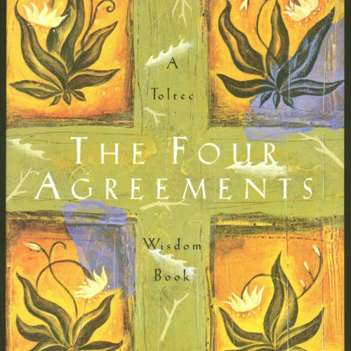 The Four Agreements Chapter 5 By Bear Love Free Listening On