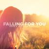 Adam B Feat. Pat Burgener - Falling For You [Free Download]