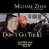 Don't Go There ft. T. Spoon (prod. By Chris Rishard & Johnny Good) [#SHADEBY7]
