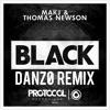 MAKJ & Thomas Newson - Black (DANZØ Remix)