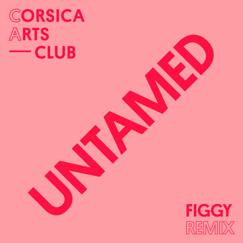 Untamed (Figgy Remix)