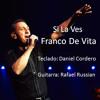 Si La Ves - Franco De Vita (cover) Portada del disco