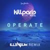 Kill Paris ft. Royal - Operate (Illenium Remix) mp3