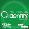 Pablo Artigas - Individual Identity 042 (Guest Craft Integrated)