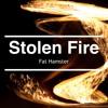 Fat Hamster - Stolen Fire (Free DL)