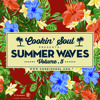 Summer Waves vol. 5 (Selected & Mixed by Cookin' Soul)
