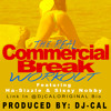 The Real Commercial Break WORKOUT ft Ha-Sizzle & Sissy Nobby
