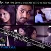 part time lover [sinhala cover] ND % Kaizer Kaiz  Ft. Lil neo