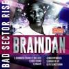 BRAINDAN - BEST FRIEND (BAD SECTOR RISE ALBUM )