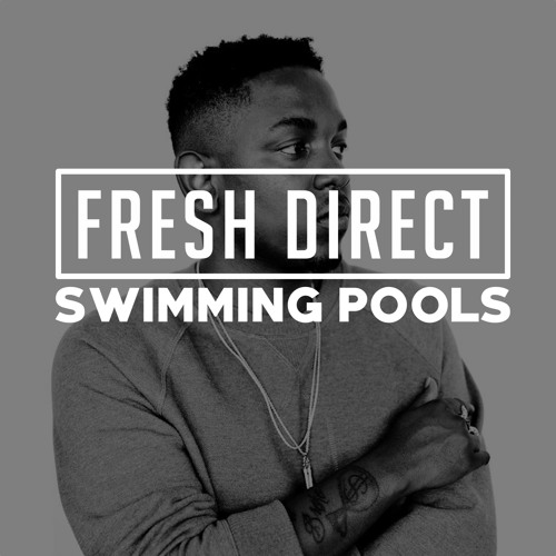 Kendrick Lamar - Swimming Pools (DJ Fresh Direct Turnt Up Bootleg)