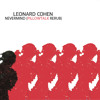 Leonard Cohen - Nevermind (PillowTalk Rerub)