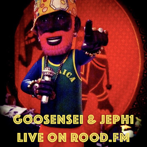 Goosensei & Jeph1 Live on Rood.fm 23/6/15