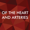 Of The Heart And Arteries