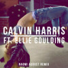 Calvin Harris Ft. Ellie Goulding - Outside (Naomi August Remix)