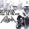 Protocol Feel The Vibe #17 (Ariel-Lisboa)Free Download