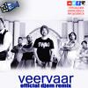 Veer Vaar - DJ EM REMIX